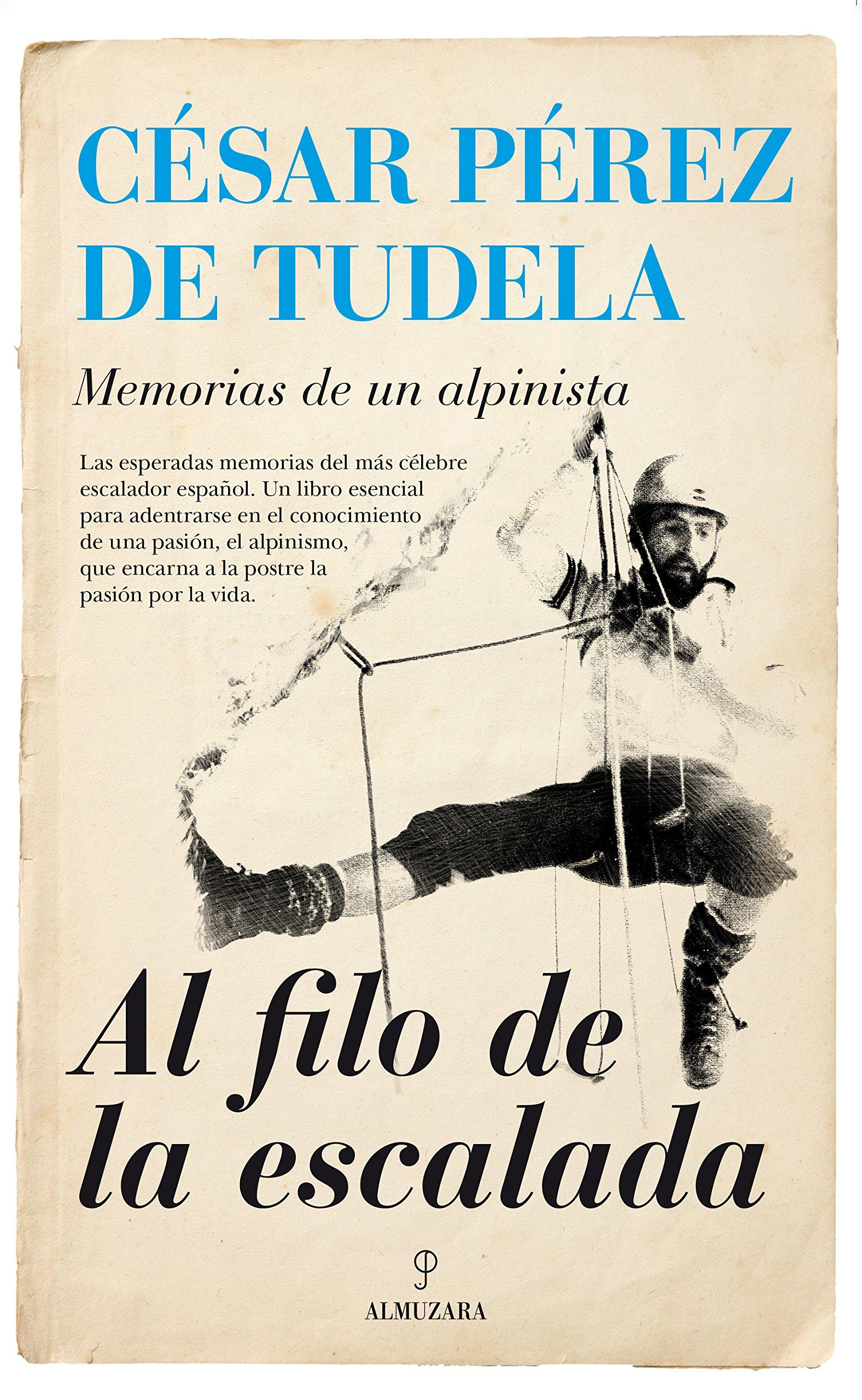 Al Filo De La Escalada (Memorias y biografías): Amazon.es ...