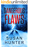 Dangerous Flaws (Leah Nash Mysteries Book 5)