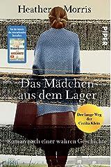 Das Mädchen aus dem Lager – Der lange Weg der Cecilia Klein: Roman nach einer wahren Geschichte (German Edition) Kindle Edition