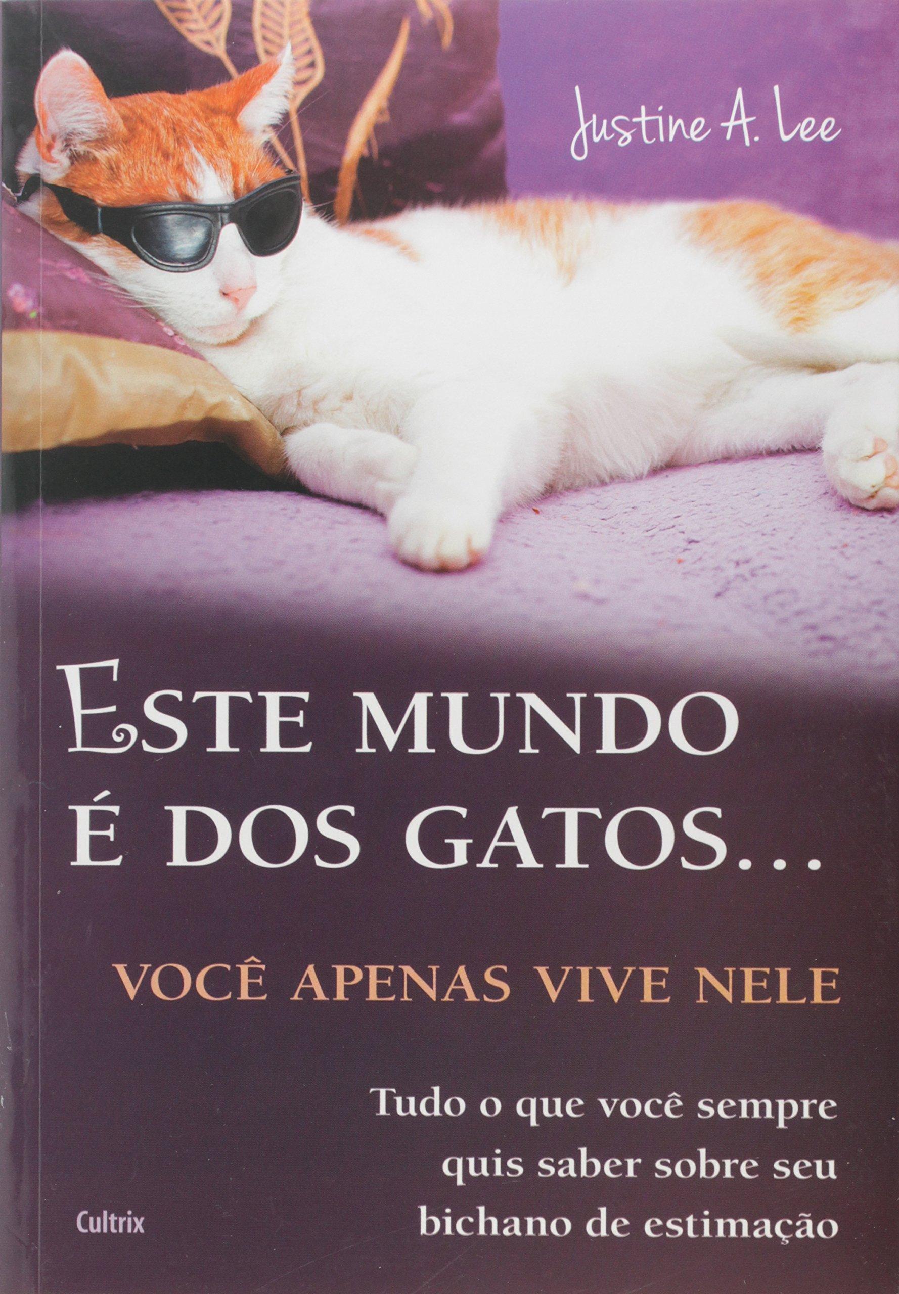 Este Mundo é dos Gatos
