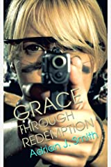Grace through Redemption (Spirit of Grace Book 3) Kindle Edition