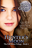 Hunter's Moon (The Full Moon Trilogy Book 1)