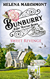 Bunburry - Sweet Revenge: A Cosy Mystery Series (Countryside Mysteries: A Cosy Shorts Series Book 7)