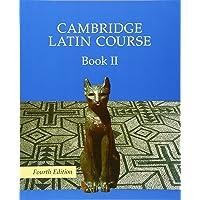 Cambridge latin course. Per le Scuole superiori. Con espansione online: Cambridge Latin Course Book 2 Student's Book