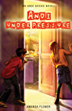 Andi Under Pressure (An Andi Boggs Novel)