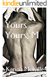 Yours Yours, M