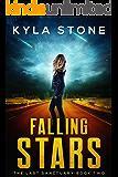 Falling Stars: The Last Sanctuary Book Two