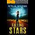 Falling Stars: A Near-Future Apocalyptic Thriller (The Last Sanctuary Book 2)
