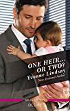 One Heir...Or Two? (Billionaires and Babies Book 77) (English Edition)