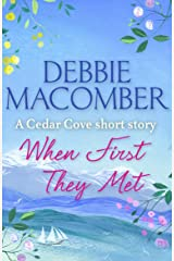 When First They Met (A Cedar Cove Short Story) Kindle Edition