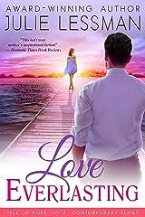 Love Everlasting (Isle of Hope Series Book 2) Kindle Edition