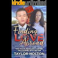 Finding Love Abroad: BWAM, Holiday Romance, Marriage, Billionaire Romance (BWAM Romance Book 1)
