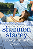 Slow Summer Kisses (Editor's Choice)