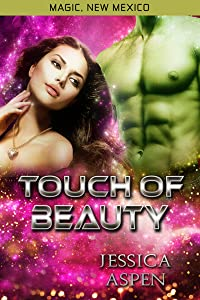 Touch of Beauty (Magic, New Mexico Book 21)