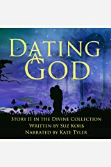 Dating a God: Divine Collection, Story 2 Audible Audiobook