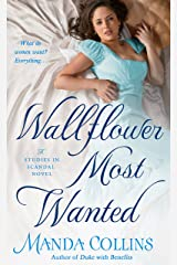 Wallflower Most Wanted: A Studies in Scandal Novel Kindle Edition