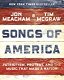 Songs of America: Patriotism, Protest, and the