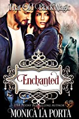 Enchanted: That Old Black Magic (Heart's Desired Mate) Kindle Edition