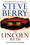 The Lincoln Myth: Book 9 (Cotton Malone Series)