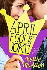 April Fools' Joke (Holiday High Series Book 3) Kindle Edition