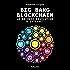 Big Bang Blockchain. La seconde révolution d'internet