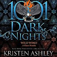 Wild Wind: A Chaos Novella (1001 Dark Nights)