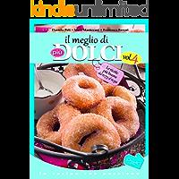 Il meglio di Più Dolci - Vol. 4 (In cucina con passione) (Italian Edition)