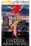 Mistakenly Matched (Another Match for Love Book 4)