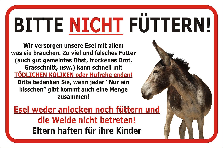 Amazon.de: Schild Esel Nicht Füttern 15x20, 20x30, 30x40 Oder 40x60cm Weide  Betreten Verboten