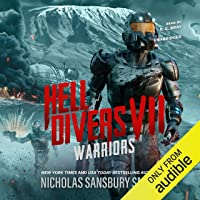 Hell Divers VII: Warriors: The Hell Divers Series, Book 7