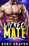 Wicked Mate (A SciFi Alien Warrior Romance) (Warrior of Rozun Book 2)