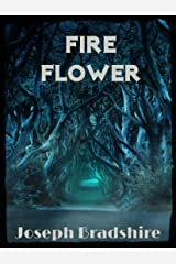Fire Flower Kindle Edition