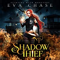 Shadow Thief: Flirting with Monsters, Book 1
