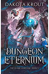 Dungeon Eternium (The Divine Dungeon Book 5) Kindle Edition