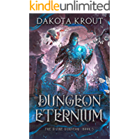 Dungeon Eternium (The Divine Dungeon Book 5)