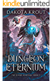 Dungeon Eternium (The Divine Dungeon Book 5)