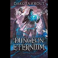 Dungeon Eternium (The Divine Dungeon Book 5) (English Edition)