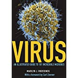 Virus: An Illustrated Guide to 101 Incredible Microbes