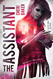 The Assistant: A Jessica Warne Spy Novel (Emerald City Spies Book 1)