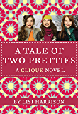 The Clique #14: A Tale of Two Pretties