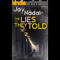 The Lies They Told: (DI Karen Heath Crime Series Book 1)