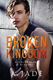 Broken Kingdom (Royal Hearts Academy Book 4)