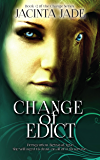 Change of Edict (The Change Series Book 2)