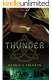 Thunder (Stone Braide Chronicles Book #1): A Novel