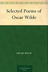 Selected Poems of Oscar Wilde Kindle Edition