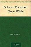 Selected Poems of Oscar Wilde (English Edition)