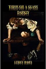 Through A Glass Darkly Kindle Edition