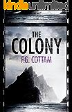 The Colony (A Colony Novel)