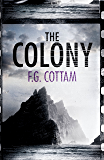 The Colony (A Colony Novel)