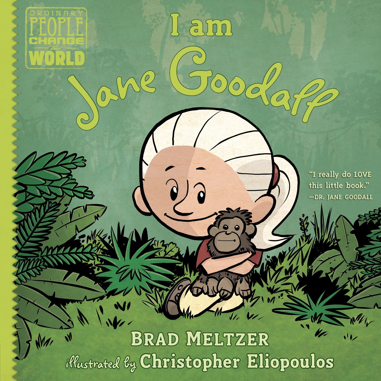I am Jane Goodall (Ordinary People Change the World)